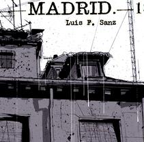 Madrid.-1. Um projeto de Ilustração e História em quadrinhos de Luis F. Sanz         - 06.01.2015