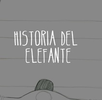 Historia del elefante. A Film, Video, TV, Animation, and Fine Art project by Alicia Fernández Sánchez         - 19.06.2013