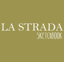 La Strada Sketchbook. A Film, Video, TV, Fashion, Film, and Video project by Alfonso Alonso - 21-02-2016