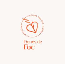 """""""Dones de Foc"""", imagen corporativa . Un proyecto de Br, ing e Identidad y Diseño gráfico de Lora Ninova  - 06-08-2016"""
