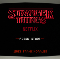 Stranger things 8 bit Nes videogame. A Motion Graphics, Film, Video, TV, Animation, Post-Production, Film, and VFX project by Frank Morales - 18-08-2016
