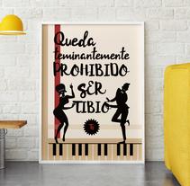 Poster Prohibido Ser Tibio . Un proyecto de Diseño, Dirección de arte, Diseño gráfico y Caligrafía de susana lebrero casado         - 27.08.2016