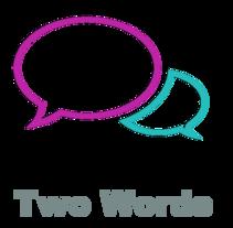 Two Words. A Web Development project by Yuliana Jimenez - 04-10-2016