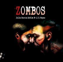 ZOMBOS . A Illustration, and Editorial Design project by xespa.com         - 24.11.2016