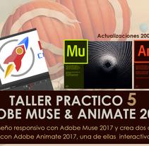 TALLER 5 ADOBE MUSE & ADOBE ANIMATE 2017. Un proyecto de Desarrollo Web de AdobeMUSEtutoriales         - 30.11.2016