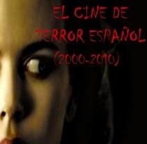 Análisis del cine de terror español (2000 - 2010). A Film, Video, TV, Editorial Design, Information Design, Writing, and Film project by Tatiana Gómez Llorente         - 29.04.2015