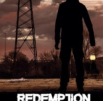 Póster Redemption. Un proyecto de Fotografía, Diseño gráfico y Cine de Desirée Macías Prior         - 09.03.2016