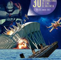 30 Festival Internacional de Cine de Valencia. A Graphic Design project by Willvolver - 21-12-2016