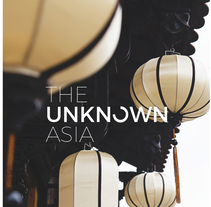 The Unknown Asia. A Art Direction, and Graphic Design project by Andrea Abreu         - 07.11.2016