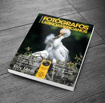 Editorial/Revista digital Fotógrafos Latinoamericanos. Un proyecto de Diseño, Fotografía, Diseño editorial, Diseño gráfico y Social Media de Mila Chirolde         - 01.07.2016