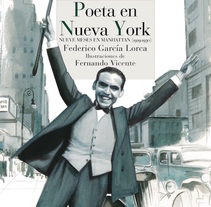 """Poeta en Nueva York"" Federico García Lorca . A Illustration project by Fernando Vicente - 03-05-2017"