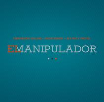 El Manipulador. A Graphic Design, Web Design, Web Development, and Video project by Borja Chacón - 04-09-2016