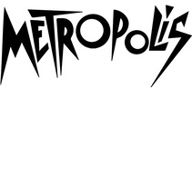 Cartel METROPOLIS. A Film project by Luigi Ortega Echevarria         - 15.06.2017