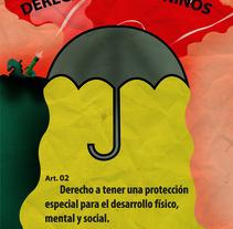 Unicef - Derechos de los niños. Um projeto de Design de Alexandra Carro         - 31.05.2017