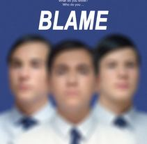 Short film BLAME. A Film, Video, TV, and Film project by Sally Fenaux Barleycorn         - 11.07.2017