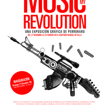 Music is my revolution. Exposition graphic art.. Un proyecto de Diseño gráfico de PERRORARO  - 19-07-2015