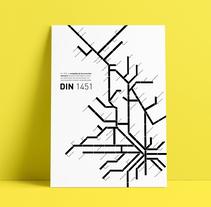 Type Poster: DIN 1451 (Student Project). Un proyecto de Tipografía de Laura Garcia Mut - 01-05-2017