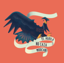 El águila no caza moscas - Book cover. A Illustration, Graphic Design, and Vector illustration project by Pistacho Studio  - 14-09-2017