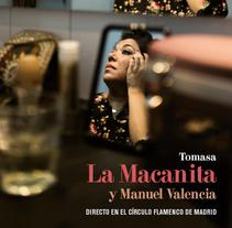 CD Tomasa La Macanita directo en el Círculo Flamenco de Madrid. A Graphic Design project by María Artigas Albarelli - 10-11-2016
