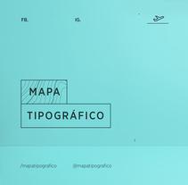 @mapatipografico —emprendimiento. A T, and pograph project by Antonella Martini Gache         - 13.11.2017