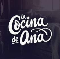 """Lettering """"La Cocina de Ana"""". Un proyecto de Lettering de Javier García Torralba         - 15.03.2017"""