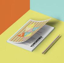 """Yorokobu """"Hazlo tú"""" 7ª Edición. Un proyecto de Diseño editorial, Diseño gráfico y Tipografía de Laura Singular         - 16.01.2018"""