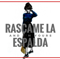 RASCAME LA ESPALDA. A Design, Illustration, and Painting project by Agostina Campisi         - 10.02.2018